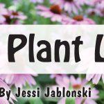 The Plant Lady - Jessi Jablonski